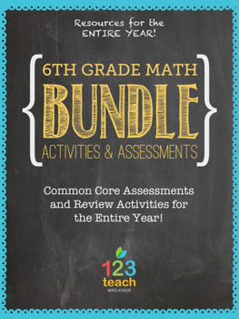 Common Core Assessments and Review Activities BUNDLE for 6