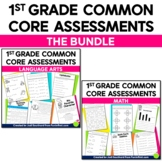 Common Core Assessments for 1st Grade Language Arts & Math Bundle