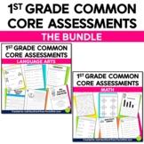 Common Core Assessments for 1st Grade Language Arts & Math Bundle