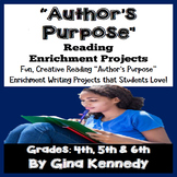 Author's Purpose Projects,  Reading and Writing Enrichment!