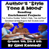 Author's Tone, Mood and Style Projects Reading and Writing Enrichment