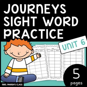 Common Core: BUNDLE HM Journeys Unit 6 sight word practice- First Grade