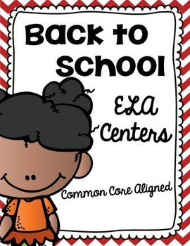 Common Core Back to School Literacy Centers