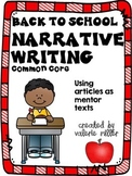 Common Core Back to School Narrative Writing -Using mentor texts