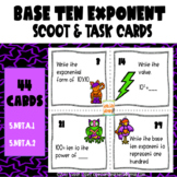 Common Core: Powers of Ten Exponent (Base 10) Scoot & Task