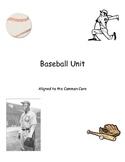 Common Core Baseball Unit