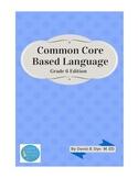 Common Core Based Language