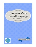 Common Core Based Language