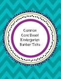 Common Core Based Number Talks-Kindergarten *GROWING*