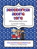 Common Core Based Presidential Adding Tens FREEBIE