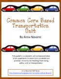 Common Core Based Transportation Unit