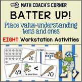 Batter Up! Place Value, Tens and Ones
