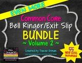 Common Core Bell Ringers Exit Slips Bundle Volume 2