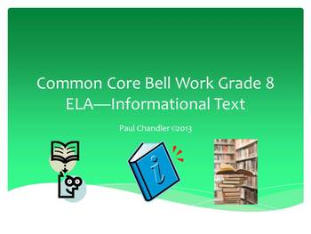 Common Core Bell Work Grade 8 ELA Informational Text