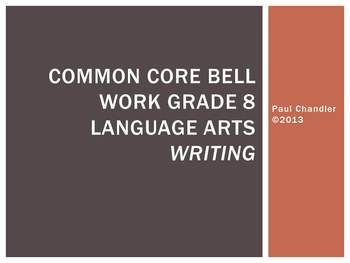 Common Core Bell Work Grade 8 ELA Writing
