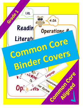 Common Core Binder Covers for ELA and Math Domains - 1st Grade