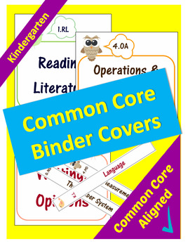 Common Core Binder Covers for ELA and Math Domains - Kindergarten