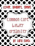Common Core Binder Organizer {Black, White, and Red}
