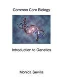 Common Core Biology: Genetics