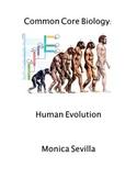 Common Core Biology: Human Evolution