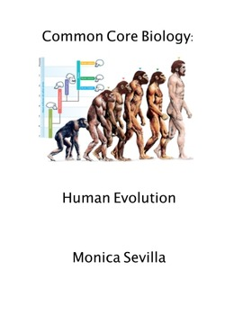 Common Core Biology: Human Evolution