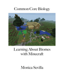 Common Core Biology: Learning about Biomes with Minecraft
