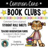 Common Core Book Clubs! Student & Teacher Pages! {Aligned with Grades 4-6 CCSS}