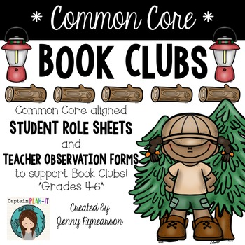 Common Core Book Clubs! Student & Teacher Pages! Camping Theme! {4-6 CCSS}