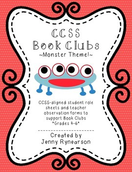 Common Core Book Clubs! Student & Teacher Pages! *Monster