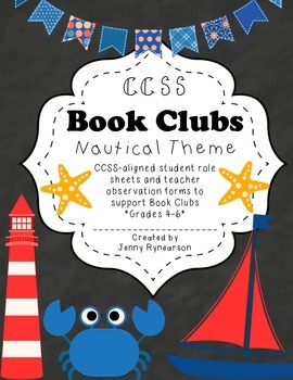 Common Core Book Clubs! Student & Teacher Pages! Nautical