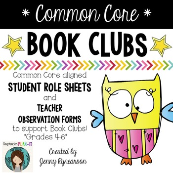 Common Core Book Clubs! Student & Teacher Pages! OWL Theme! {Aligned w/4-6 CCSS}