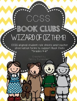 Common Core Book Clubs! Student & Teacher Pages! Wizard of Oz Theme! {4-6 CCSS}