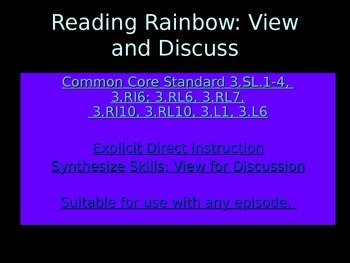 Common Core CCSS EDI Listening Speaking Writing with Reading Rainbow