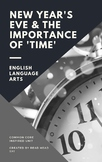 Common Core (CCSS) Unit - New Year's Eve & The Importance of Time