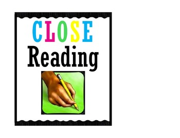 "Common Core CLOSE Reading and ""Read With a Pencil"" Posters and Signs"