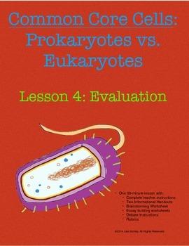 Common Core Cells: Prokaryotes vs Eukaryotes Lesson 4