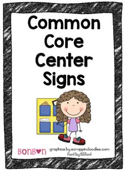 Common Core Center Signs