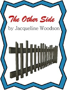 Common Core Centered Extensions with The Other Side by Jacqueline Woodson