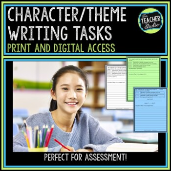Character and Theme Study Writing Tasks Common Core Aligned