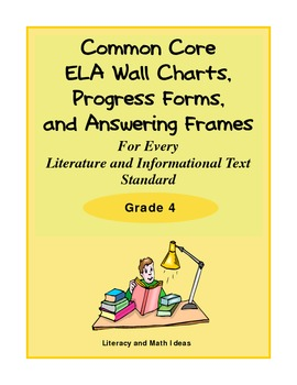 Common Core Charts, Organizers & Progress Forms For Every Standard:  Grade 4