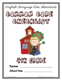 Common Core Checklist - 4th Grade - ELA