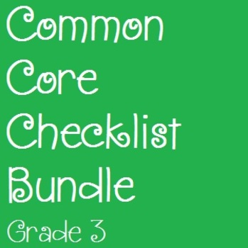 Common Core Checklist Bundle - Grade 3