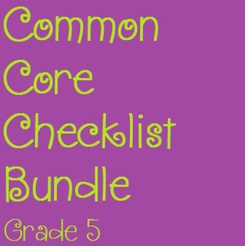 Common Core Checklist Bundle - Grade 5