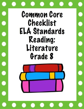 Common Core Checklist - ELA Literature 8th Grade