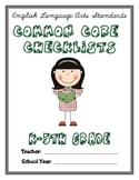 Common Core Checklist - K-5th Grade - ELA