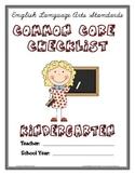 Common Core Checklist - Kindergarten - ELA