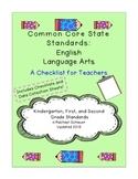 Common Core Checklist for Teachers: K-2 ELA