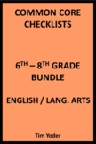Common Core Checklists – 6-8 Bundle - English/Language Arts