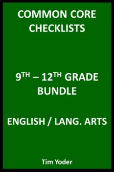 Common Core Checklists – 9th-12th Grade Bundle - English/Language Arts