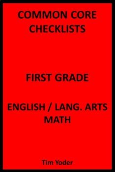 Common Core Checklists – First Grade English/Language Arts and Math